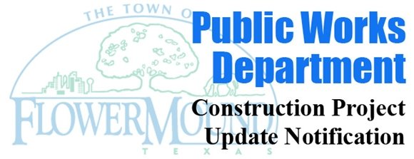 Flower Mound Construction Project Update Notification